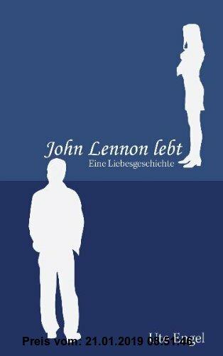 Gebr. - John Lennon lebt: Eine Liebesgeschichte