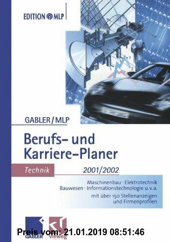 Gebr. - Berufs- und Karriere-Planer 2001/2002, Technik (Edition MLP)