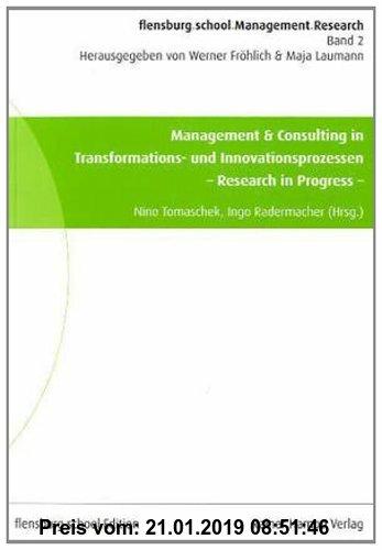 Gebr. - Management & Consulting in Transformations- und Innovationsprozessen: - Research in Progress -
