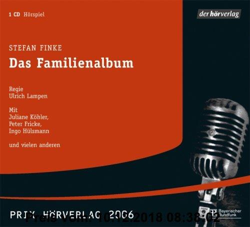 Das Familienalbum. Hörspiel. CD