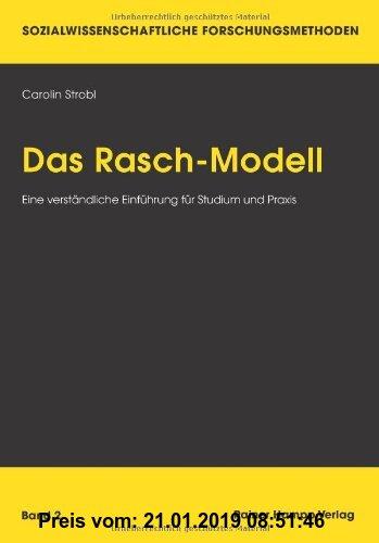 Gebr. - Das Rasch-Modell: Eine verständliche Einführung für Studium und Praxis