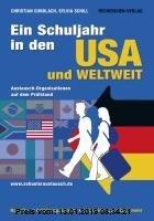 Gebr. - Ein Schuljahr in den USA und weltweit: Austauschorganisationen auf dem Prüfstand