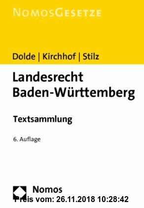 Gebr. - Landesrecht Baden-Württemberg: Textsammlung. Rechtsstand: 1. August 2010
