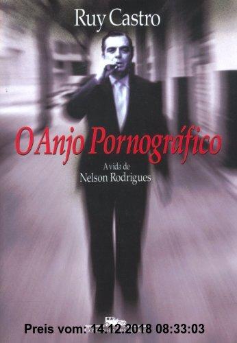 Gebr. - ANJO PORNOGRÁFICO, O (Em Portuguese do Brasil)