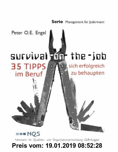 Gebr. - SURVIVAL ON-THE-JOB: 35 Tipps, sich erfolgreich im Beruf zu behaupten
