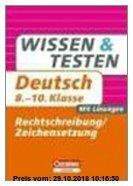 Gebr. - Wissen und Testen 8.-10. Schuljahr Deutsch. Rechtschreibung und Zeichensetzung: Mit Lösungen
