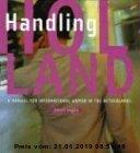 Gebr. - Handling Holland: A Manual for International Women in the Netherlands