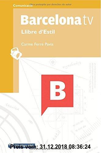 Gebr. - Barcelona tv. Llibre d'Estil (Manuals, Band 132)