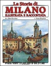 Gebr. - La storia di Milano illustrata e raccontata (Art History of)