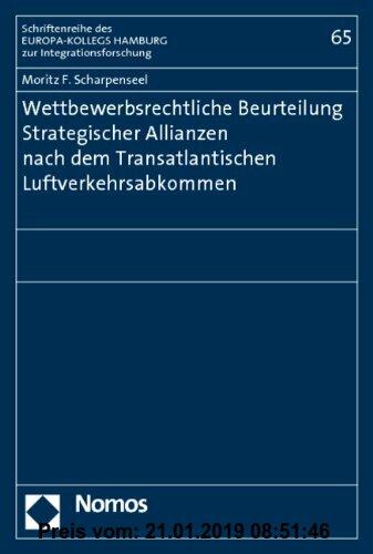 Gebr. - Wettbewerbsrechtliche Beurteilung Strategischer Allianzen nach dem Transatlantischen Luftverkehrsabkommen