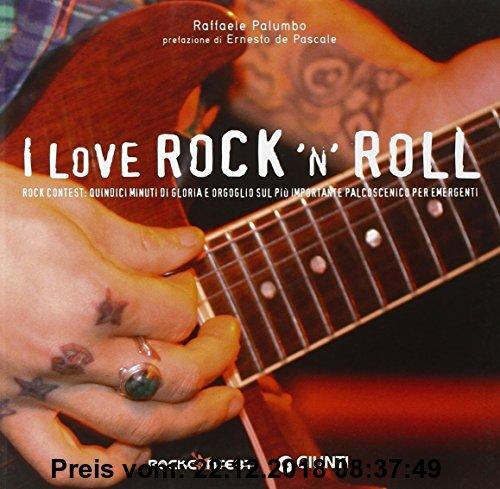 Gebr. - I love rock 'n' roll. Rock Contest: quindici minuti di gloria e orgoglio sul più importante palcoscenico per emergenti