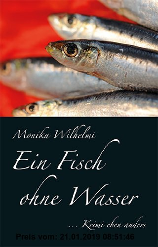Gebr. - Ein Fisch ohne Wasser: Krimi eben anders