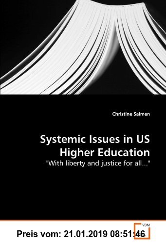 Gebr. - Systemic Issues in US Higher Education: With liberty and justice for all...