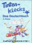 Tintenklecks - Das Deutschbuch. Bisherige Ausgaben / Schülerbuch 3. Klasse