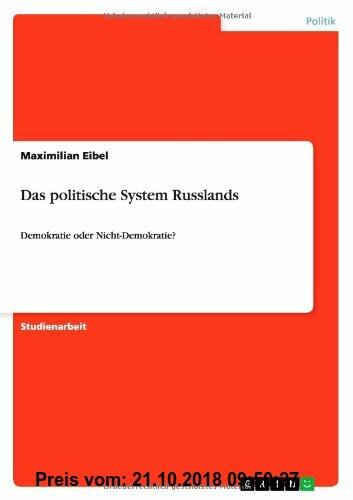 Gebr. - Das politische System Russlands: Demokratie oder Nicht-Demokratie?