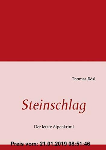Gebr. - Steinschlag: Der letzte Alpenkrimi