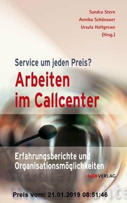 Gebr. - Arbeiten im Callcenter: Erfahrungsberichte und Organisationsmöglichkeiten