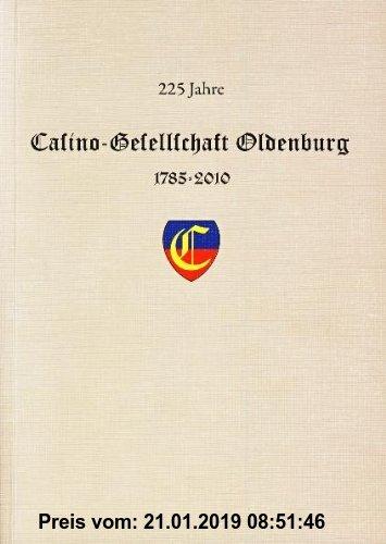 Gebr. - 225 Jahre Casino-Gesellschaft Oldenburg: 1785-2010