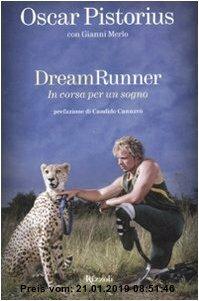 Gebr. - Dream runner. In corsa per un sogno