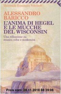 Gebr. - L'anima di Hegel e le mucche del Wisconsin. Una riflessione su musica colta e modernità