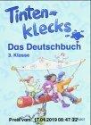Gebr. - Tintenklecks -  Das Deutschbuch: 3. Klasse