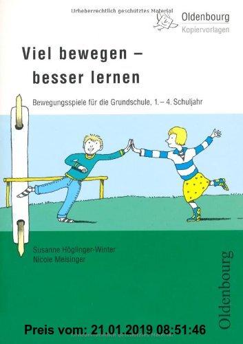 Gebr. - Viel bewegen - besser lernen: Bewegungsspiele für die Grundschule,  1.-4. Schuljahr