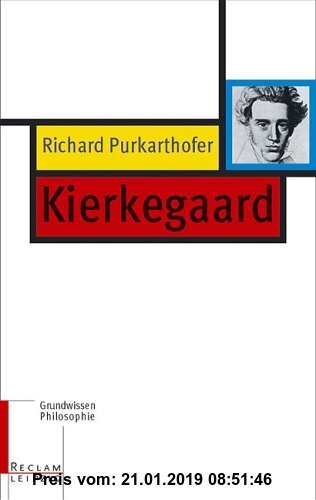 Gebr. - Kierkegaard: Grundwissen Philosophie