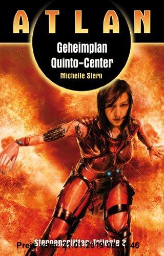 Gebr. - Geheimplan Quinto-Center: Atlan Sternensplitter Trilogie Band 3