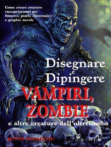 Gebr. - Disegnare e dipingere demoni e zombi