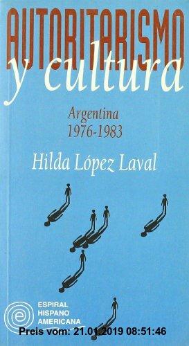 Gebr. - Autoritarismo y cultura : Argentina, 1976-1983