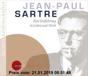 Gebr. - Suchers Leidenschaften: Jean Paul Sartre: Eine Einführung in Leben und Werk