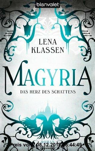 Gebr. - Magyria                                                                                                            Das Herz des Schattens: Rom