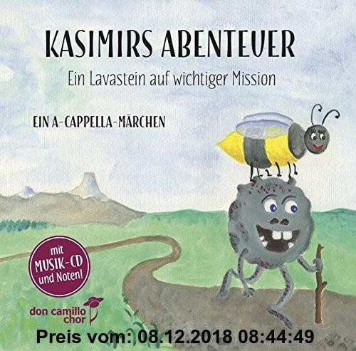 Gebr. - Kasimirs Abenteuer: Ein Lavastein auf wichtiger Mission - Ein A-Cappella-Märchen