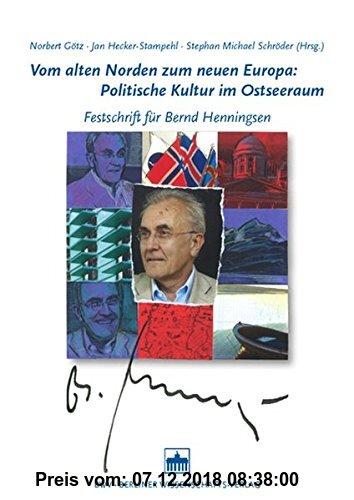 Gebr. - Vom alten Norden zum neuen Europa: Politische Kultur im Ostseeraum