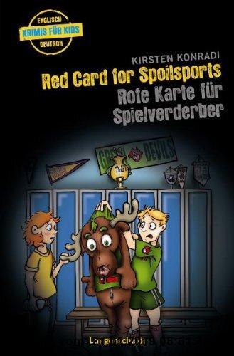 Gebr. - Red Card for Spoilsports - Rote Karte für Spielverderber (Englische Krimis für Kids)