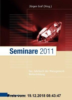 Gebr. - Seminare 2011: Das Jahrbuch der Management-Weiterbildung