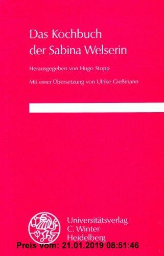 Gebr. - Das Kochbuch der Sabina Welserin (Germanische Bibliothek)