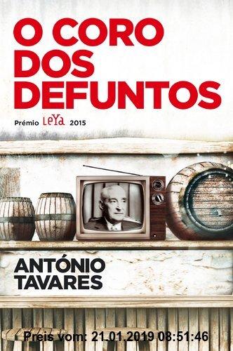 Gebr. - O coro dos defuntos (portugiesisch, Prémio Leya 2015)