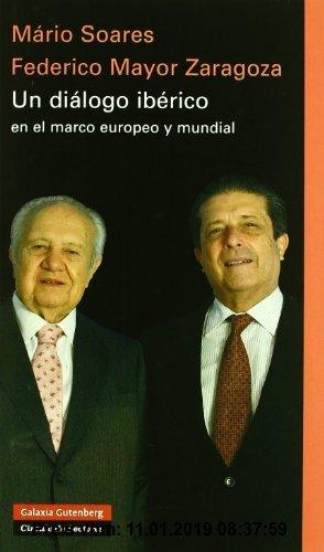Gebr. - Un diálogo ibérico : en el marco europeo y mundial (Ensayo)