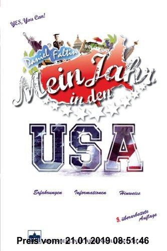 Gebr. - Mein Jahr in den USA: Erfahrungen - Informationen - Hinweise