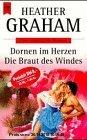 Gebr. - Dornen im Herzen / Die Braut des Windes.