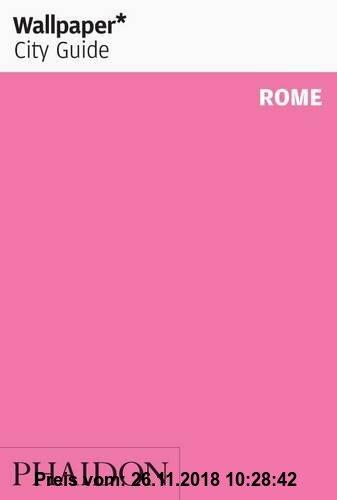 Gebr. - Wallpaper* City Guide Rome 2011 (Wallpaper City Guides)