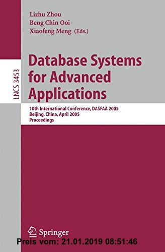 Gebr. - Database Systems for Advanced Applications: 10th International Conference, DASFAA 2005, Beijing, China, April 17-20, 2005, Proceedings (Lectur