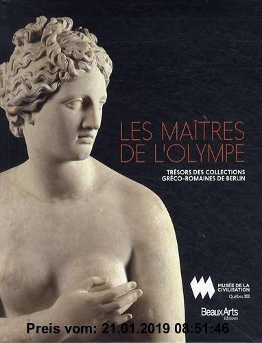 Gebr. - Les maîtres de l'Olympe : Trésors des collections gréco-romaines de Berlin