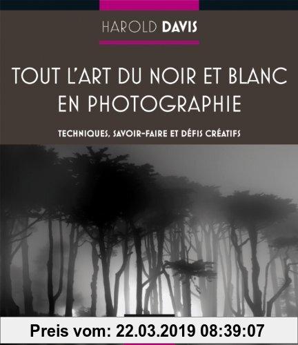 Gebr. - Tout l'art du noir et blanc en photographie : Techniques, savoir-faire et défis créatifs