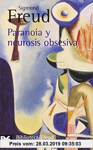 Gebr. - Paranoia y neurosis obsesiva (El Libro De Bolsillo - Bibliotecas De Autor - Biblioteca Freud, Band 636)
