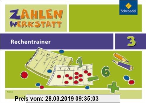 Gebr. - Zahlenwerkstatt - Rechentrainer: Rechentrainer 3