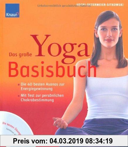 Gebr. - Das große Yoga-Basisbuch/Mit CD: Die 40 besten Asanas zur Energiegewinnung. Mit Test zur persönlichen Chakrabestimmung