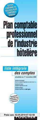 Gebr. - Plan comptable professionnel de l'industrie hôtelière : Liste intégrale des comptes