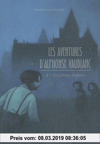 Gebr. - Les aventures d'Alphonse Vaublanc, Tome 2 : Le jumeau disparu
